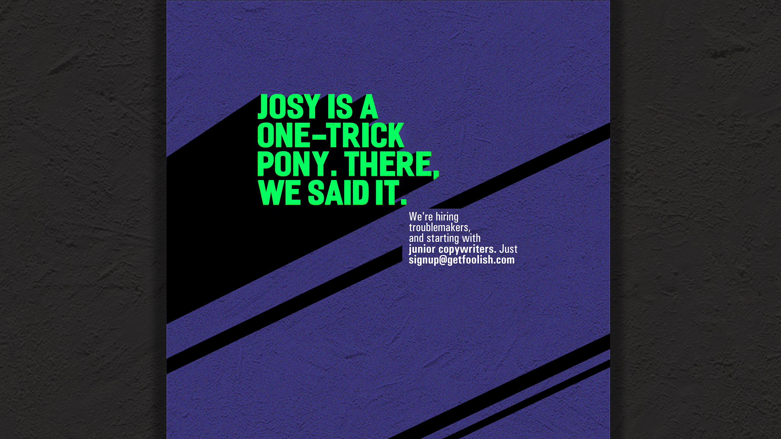 Copywriters Wanted Campaign: Abby Bronze Award
